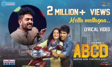 Mella Mellaga Lyrics | ABCD Telugu Movie Song